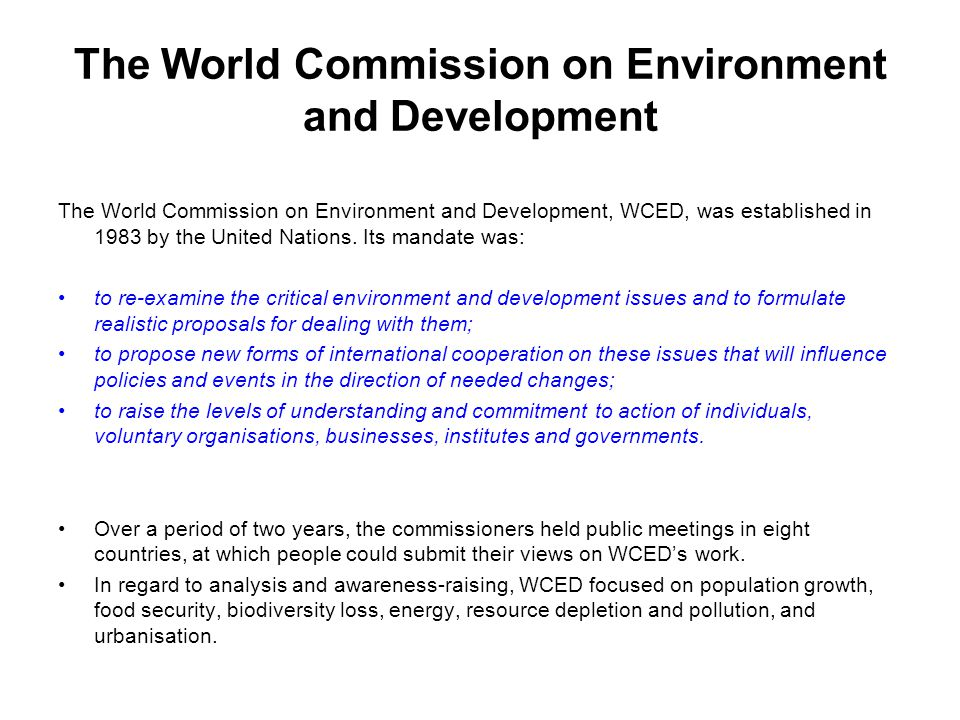 The World Commission on Environment and Development