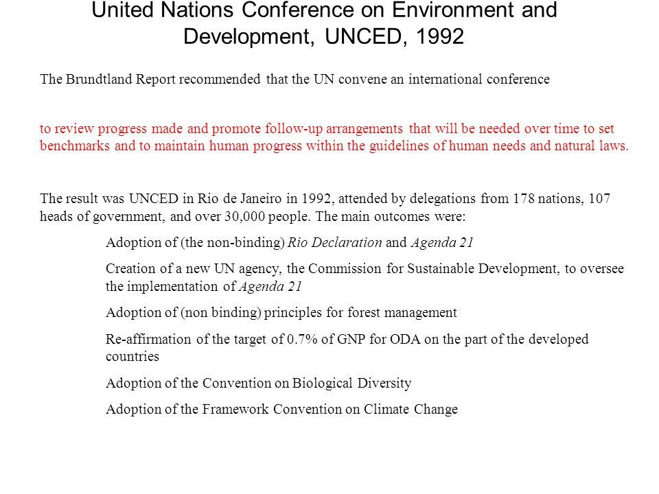 United Nations Conference on Environment and Development, UNCED, 1992
