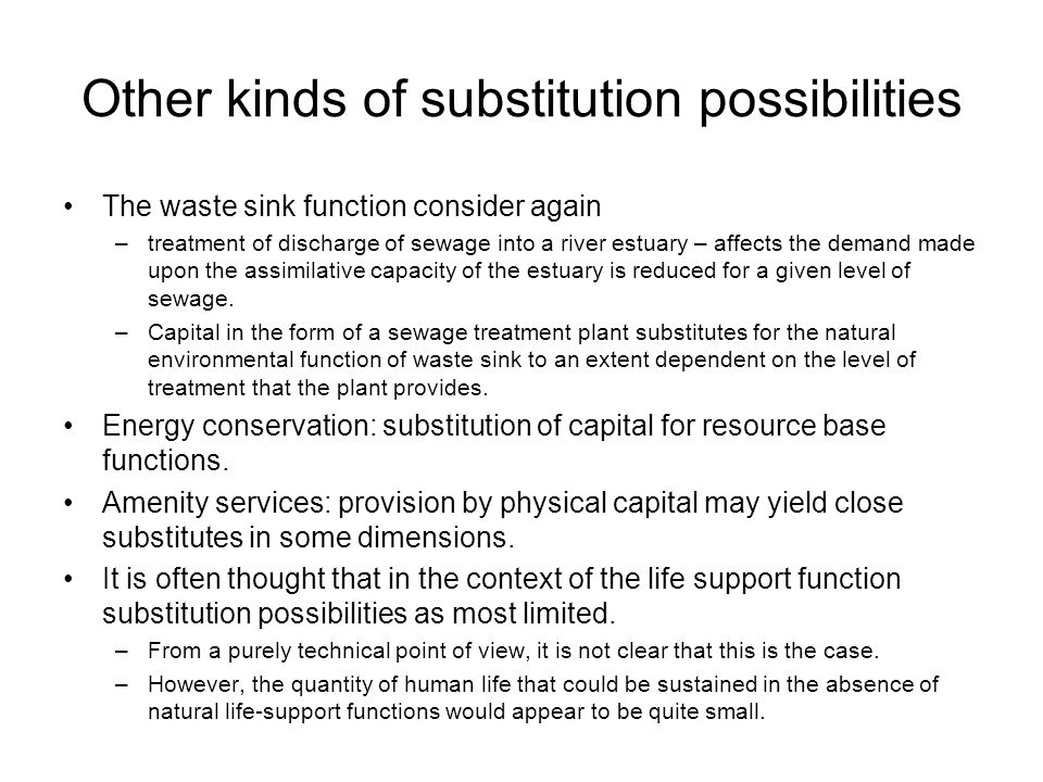 Other kinds of substitution possibilities