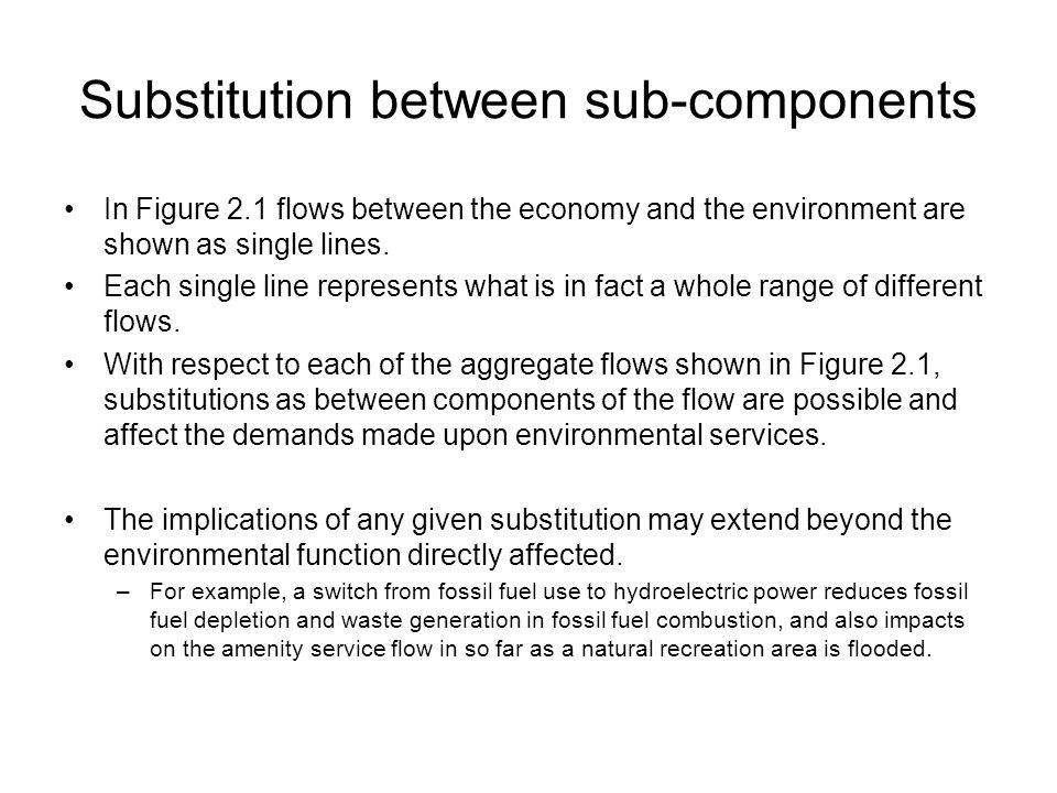 Substitution between sub-components
