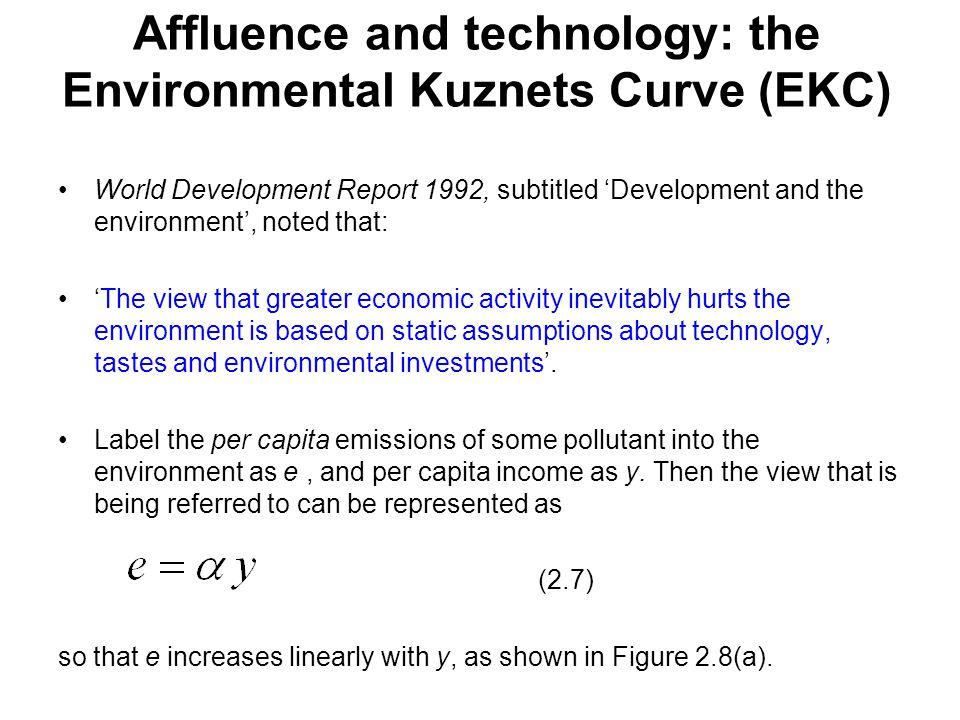 Affluence and technology: the Environmental Kuznets Curve (EKC)
