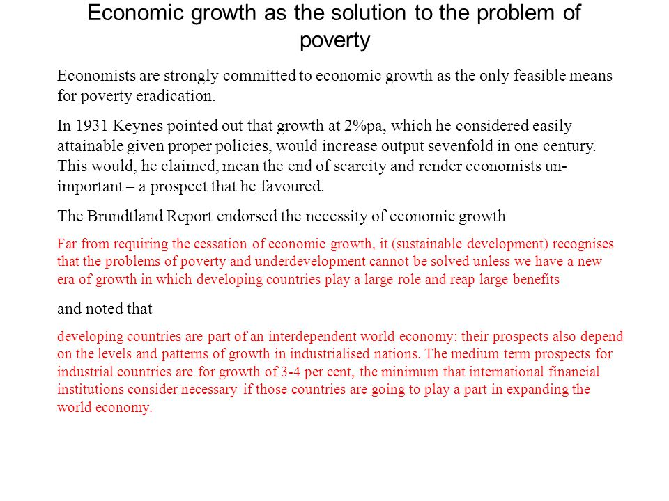 Economic growth as the solution to the problem of poverty