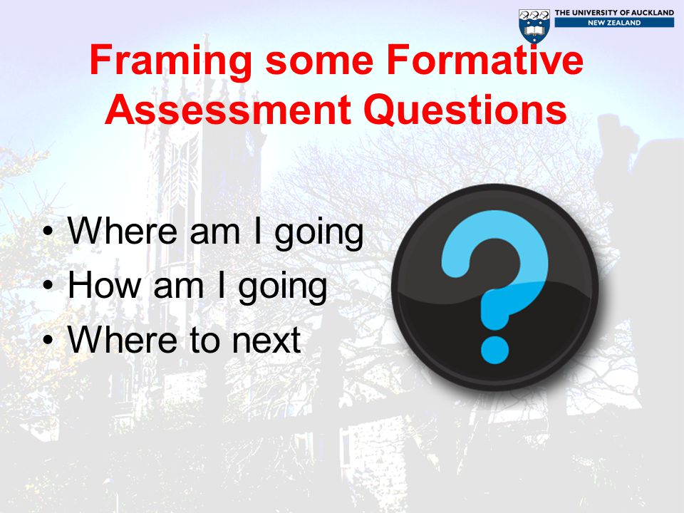 Framing some Formative Assessment Questions