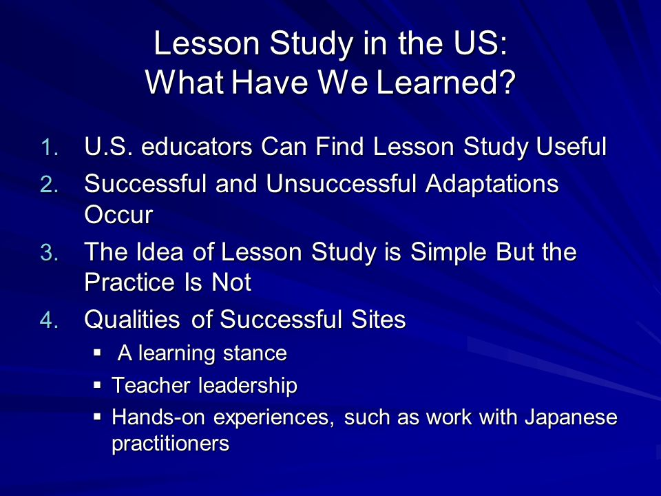 Lesson Study in the US: What Have We Learned