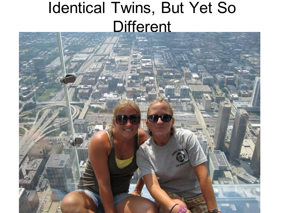 Identical Twins, But Yet So Different