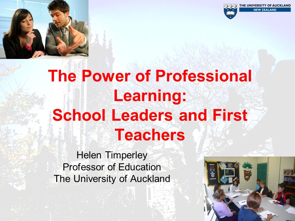 The Power of Professional Learning: School Leaders and First Teachers