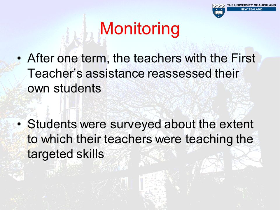 Monitoring After one term, the teachers with the First Teacher's assistance reassessed their own students.
