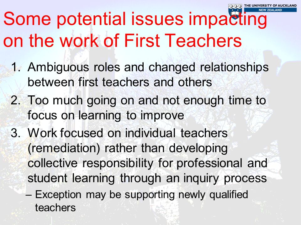 Some potential issues impacting on the work of First Teachers