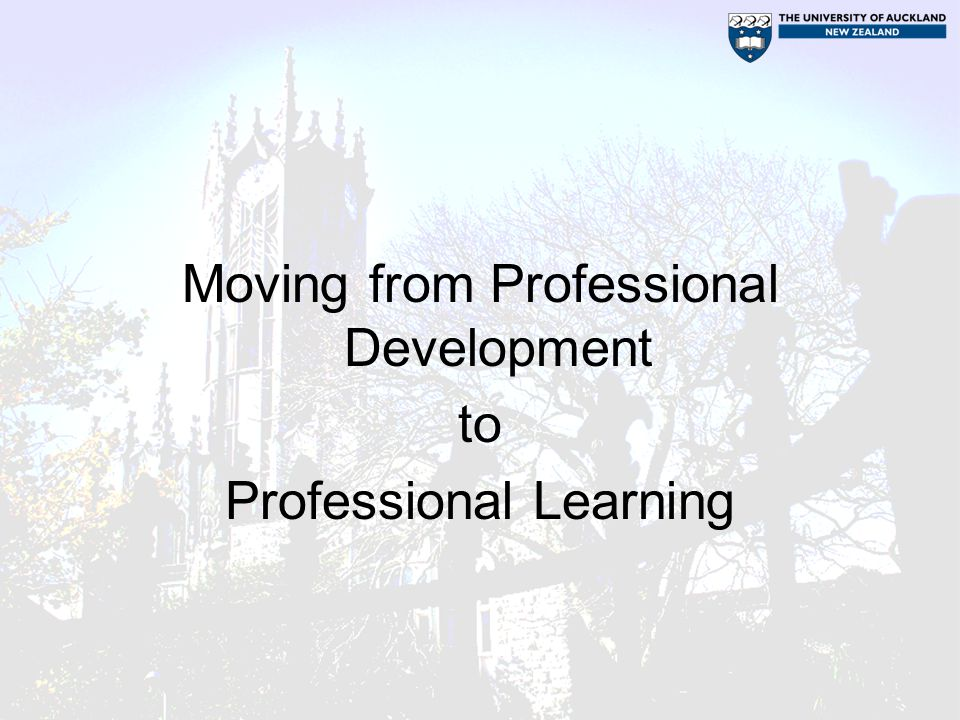 Moving from Professional Development to Professional Learning