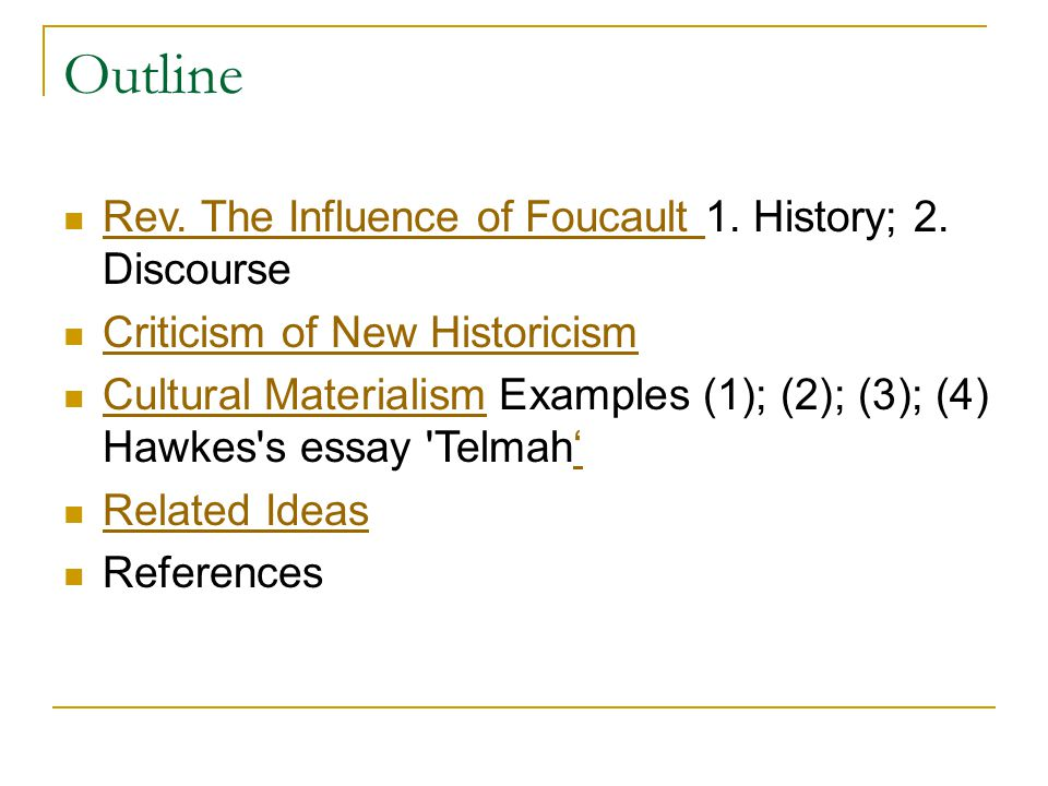 new historicism cultural materialism ppt video online  2 outline rev