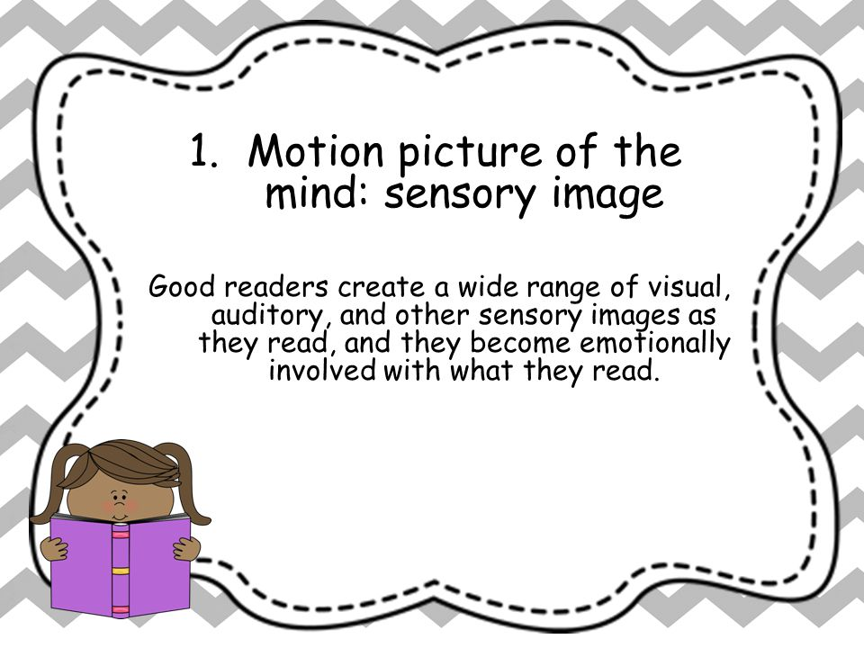 Motion picture of the mind: sensory image