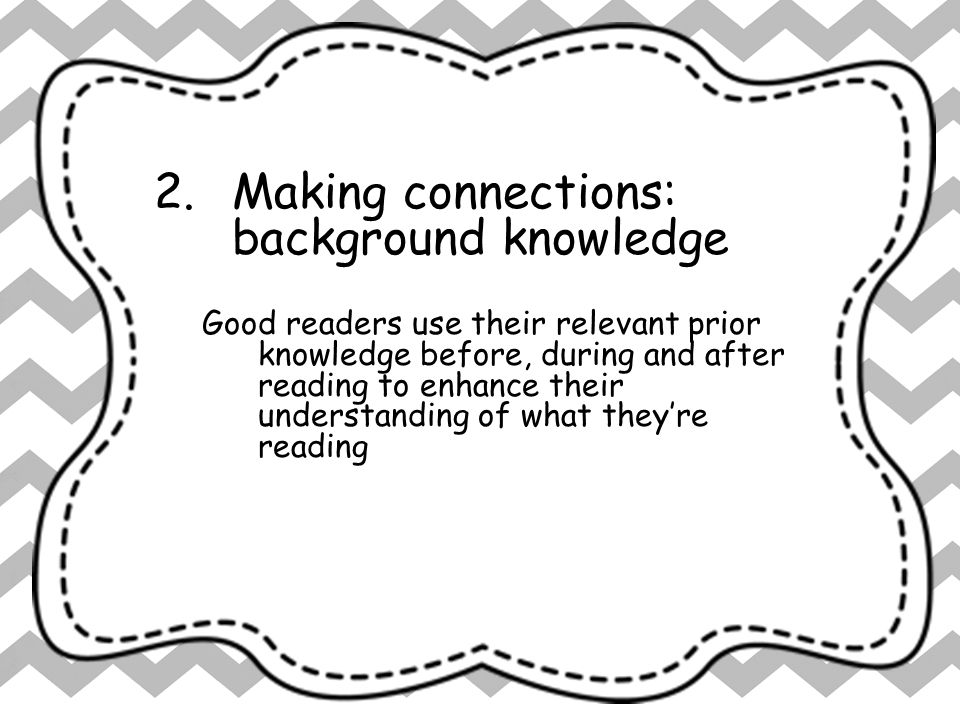 Making connections: background knowledge