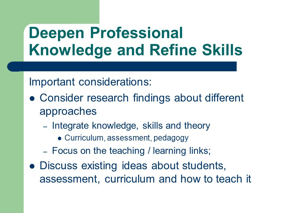 Deepen Professional Knowledge and Refine Skills