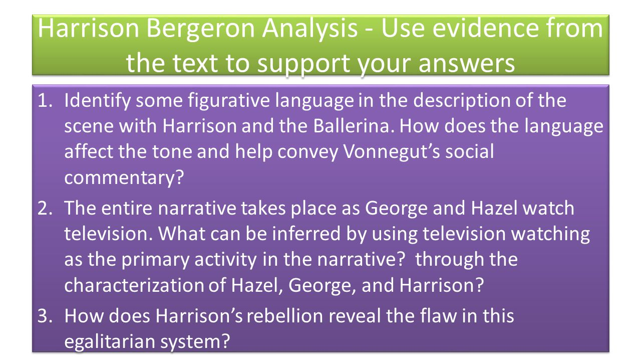 """thesis statement for the story harrison bergeron 5-9-2012 the idea of forced equality runs very deeply in this the harrison bergeron thesis story of """"harrison bergeron"""" harrison bergeron vocabulary."""