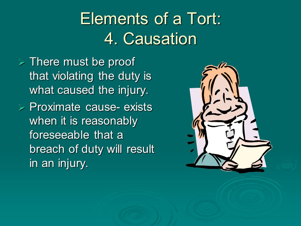 Elements of a Tort: 4. Causation