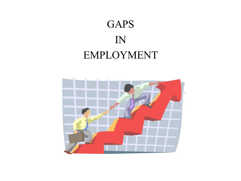 gaps of employment