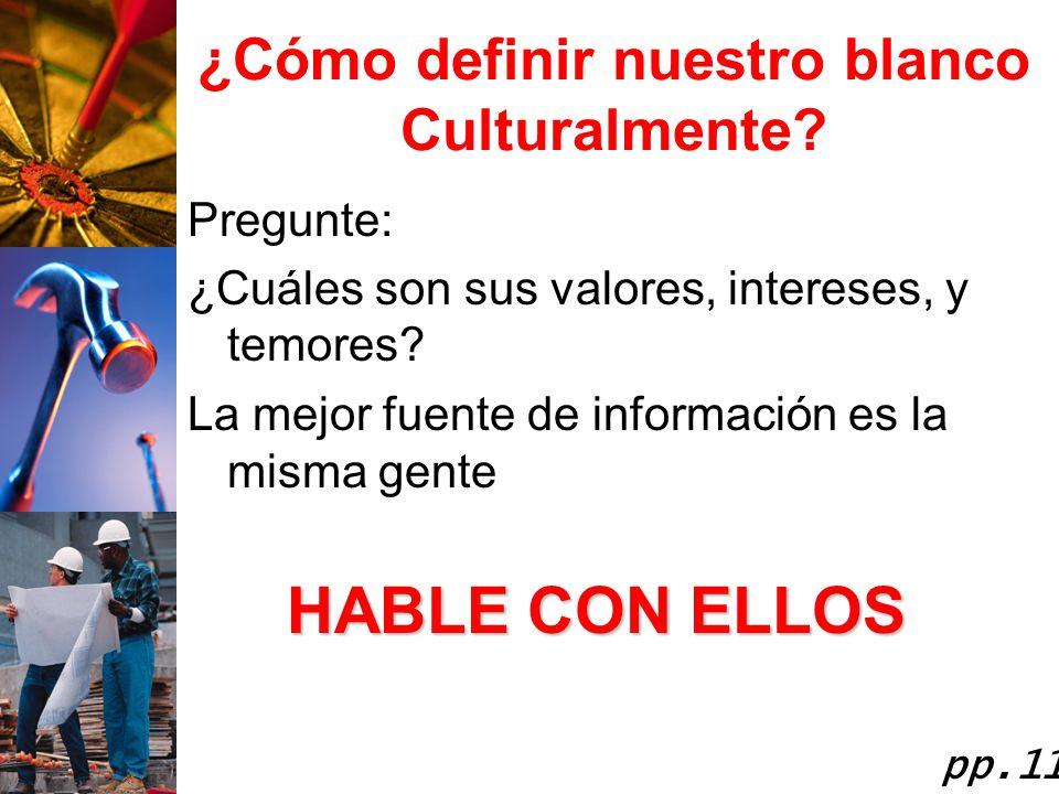 ¿Cómo definir nuestro blanco Culturalmente