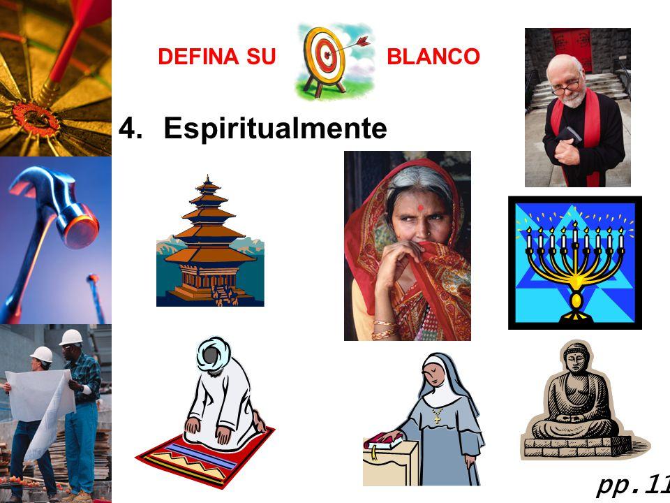DEFINA SU BLANCO Espiritualmente pp.11