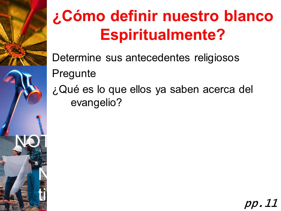 ¿Cómo definir nuestro blanco Espiritualmente