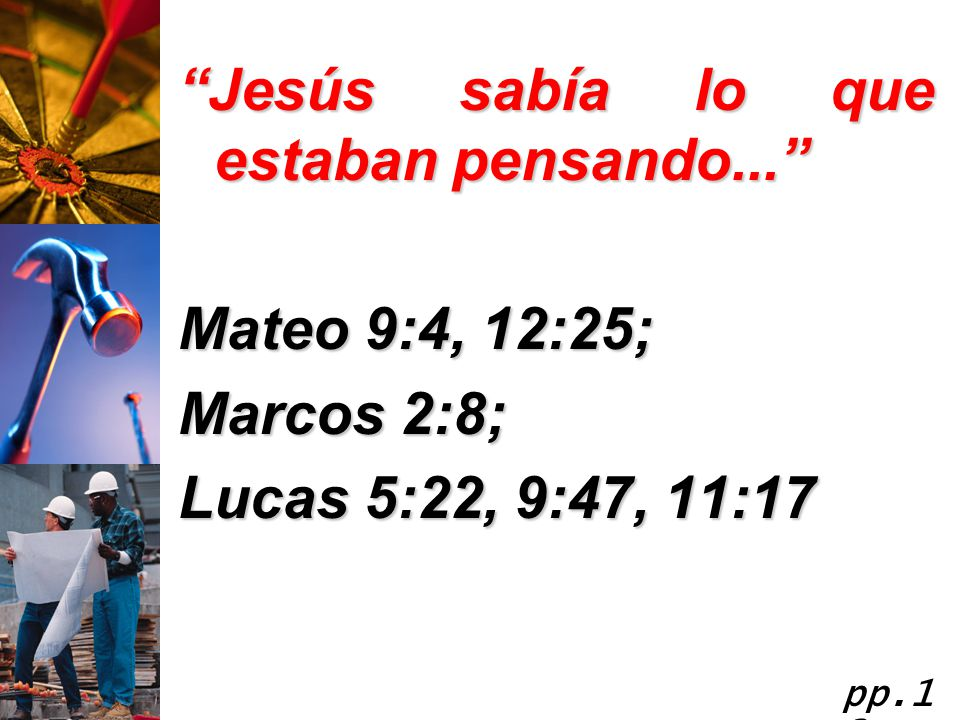 Jesús sabía lo que estaban pensando...