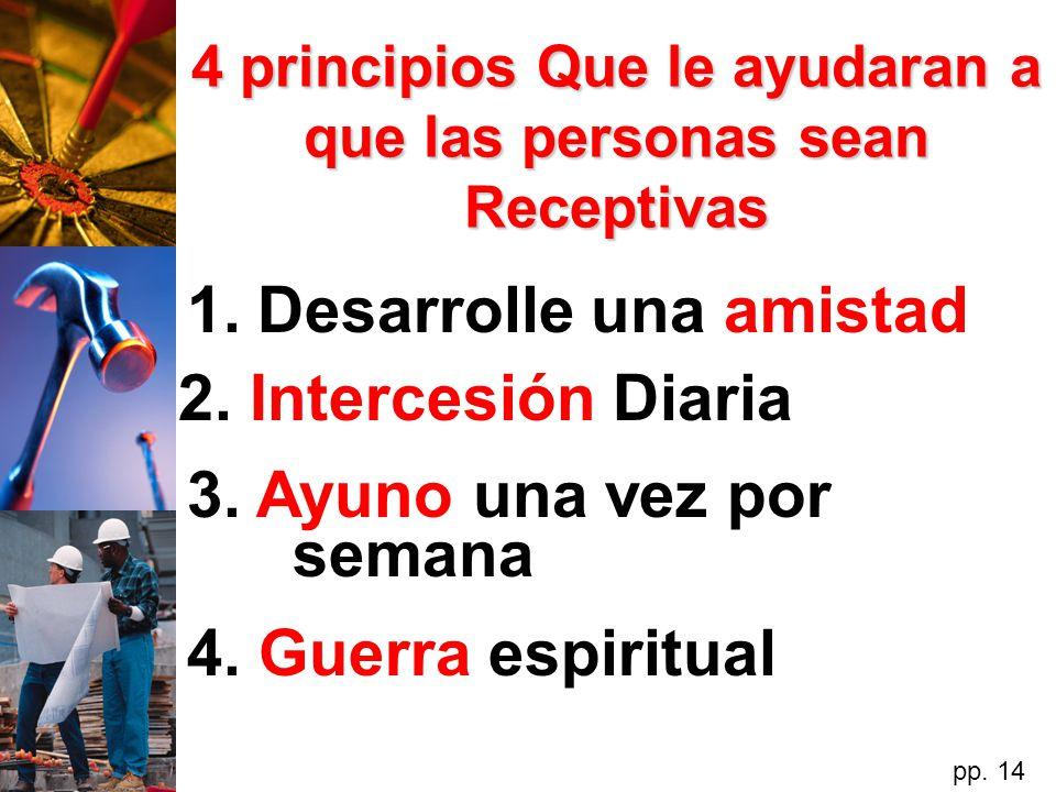 4 principios Que le ayudaran a que las personas sean Receptivas