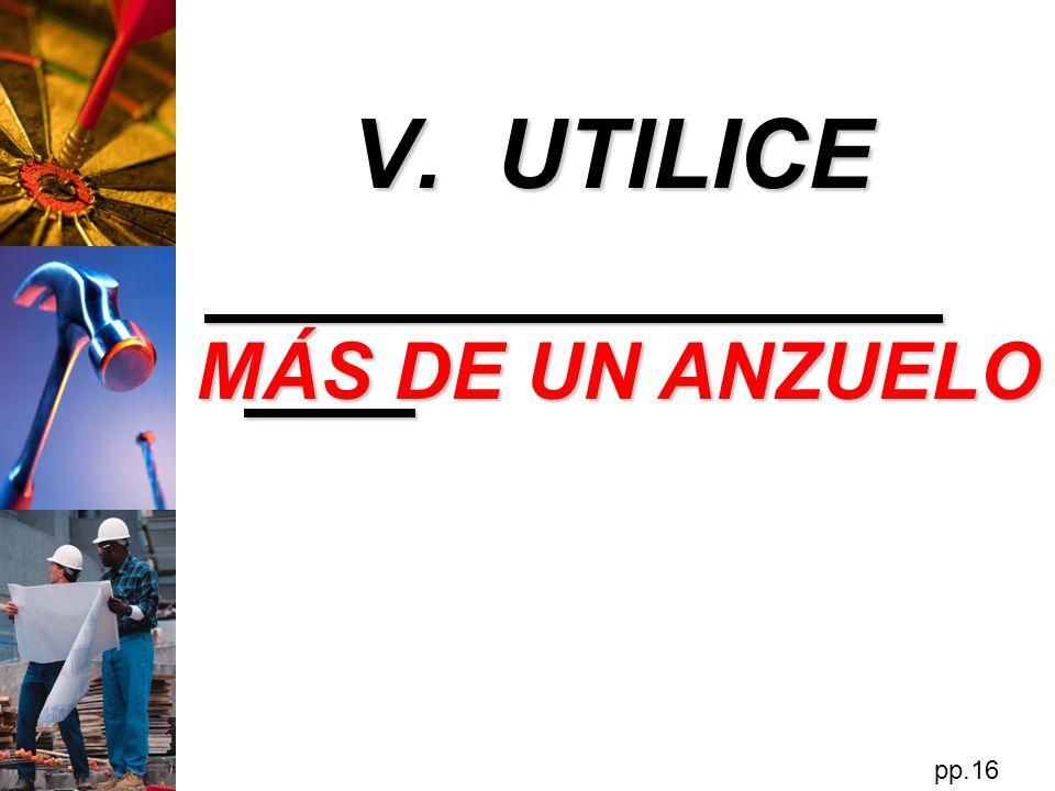 V. UTILICE MÁS DE UN ANZUELO pp.16