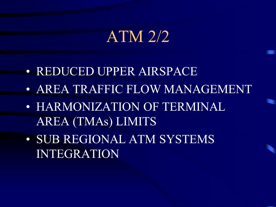 ATM 2/2 REDUCED UPPER AIRSPACE AREA TRAFFIC FLOW MANAGEMENT