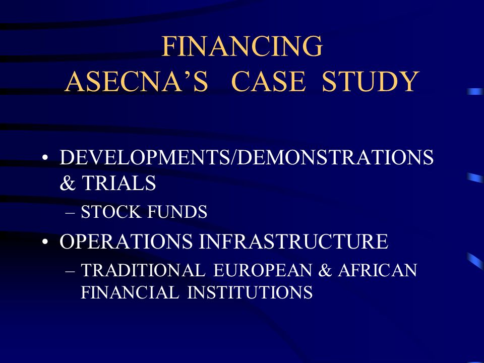 FINANCING ASECNA'S CASE STUDY