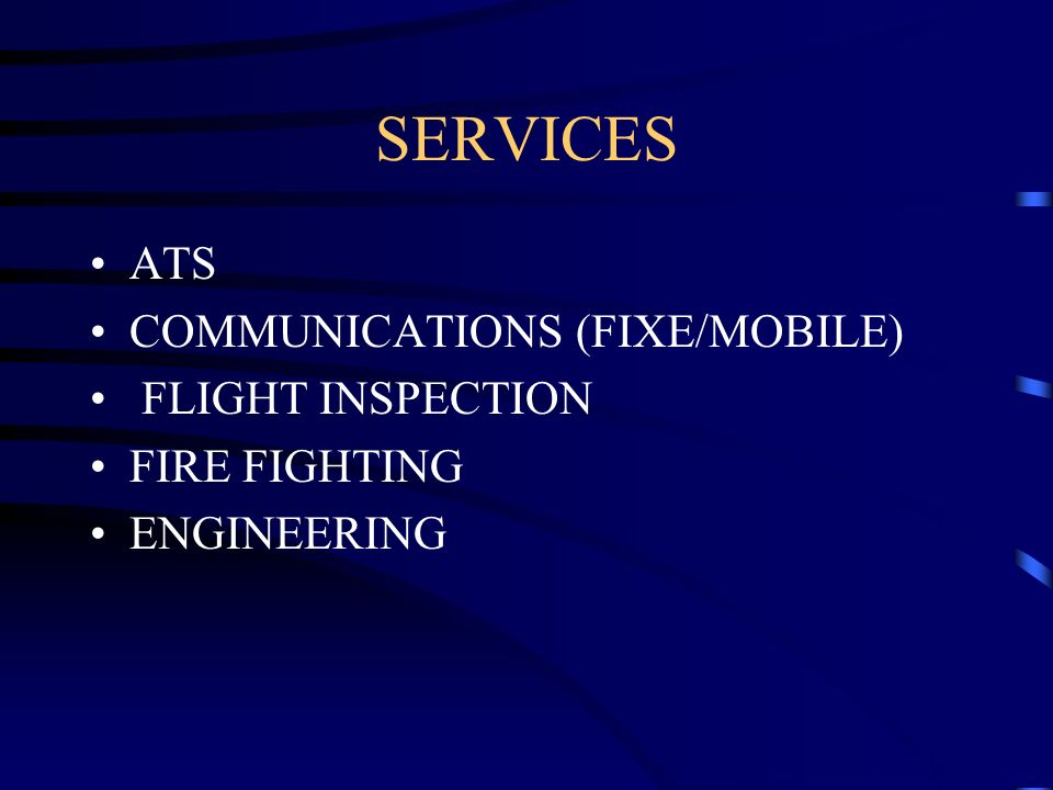 SERVICES ATS COMMUNICATIONS (FIXE/MOBILE) FLIGHT INSPECTION
