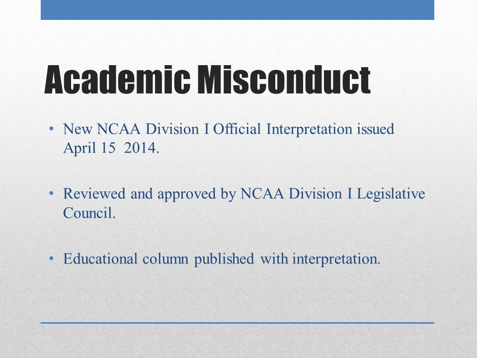 ncaa division i academic hot topics ppt video online  4 academic misconduct