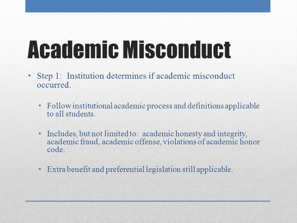academic misconduct Academic misconduct is dishonest or unethical academic behavior that includes, but is not limited to, misrepresenting mastery in an academic area (eg, cheating), failing to properly credit information, research, or ideas to their rightful originators or representing such information, research, or ideas as your own (eg, plagiarism).