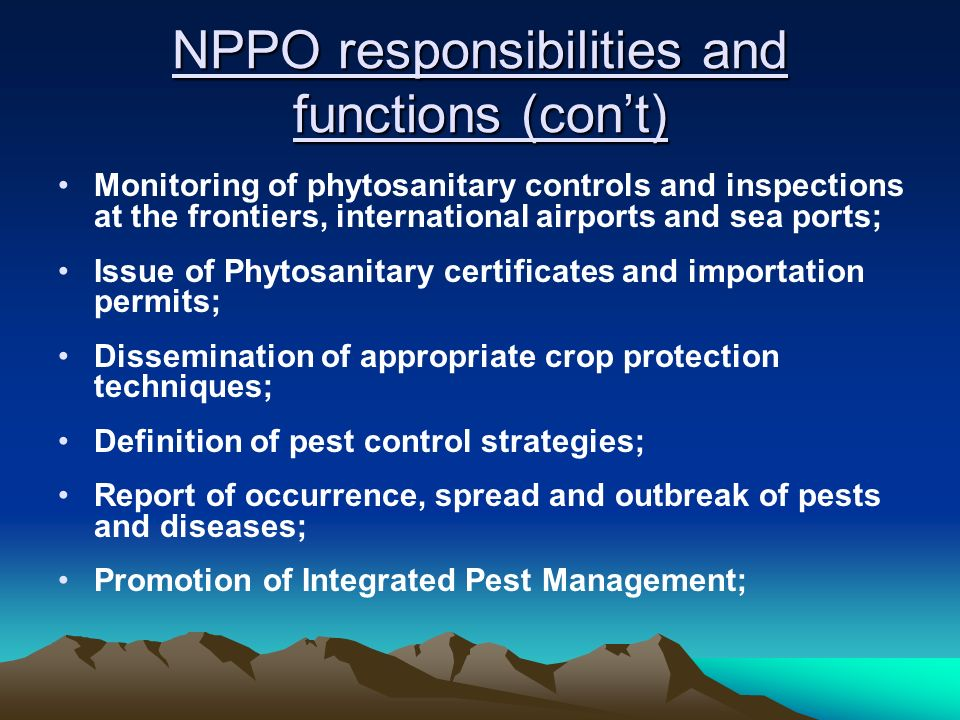 NPPO responsibilities and functions (con't)
