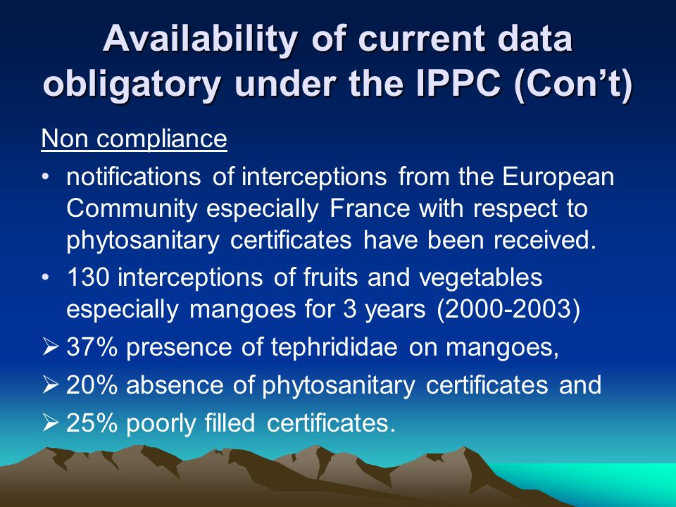 Availability of current data obligatory under the IPPC (Con't)