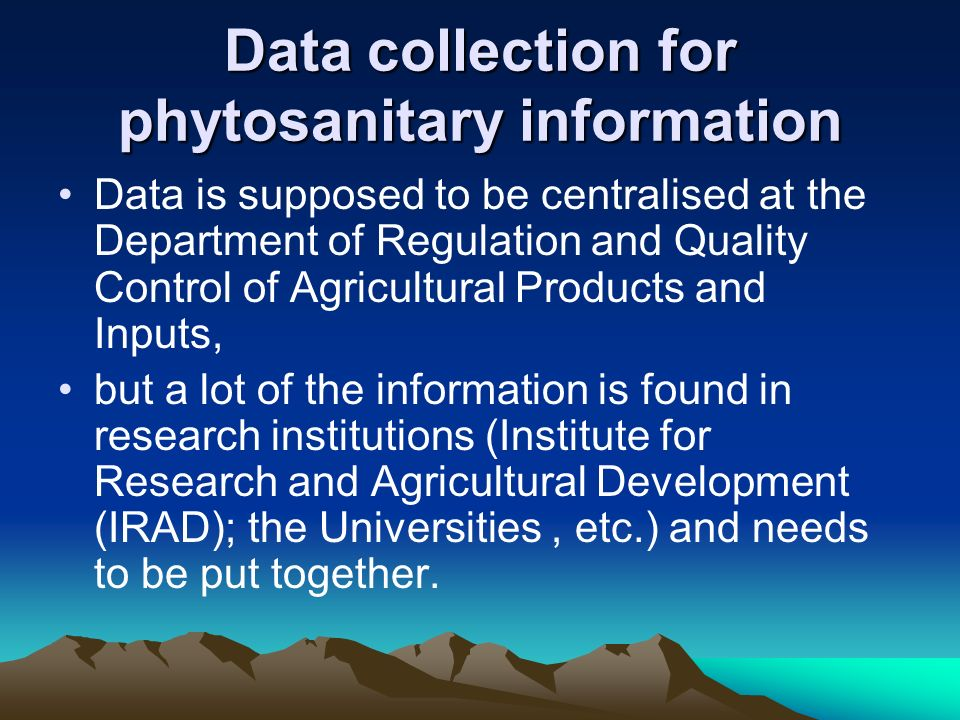 Data collection for phytosanitary information