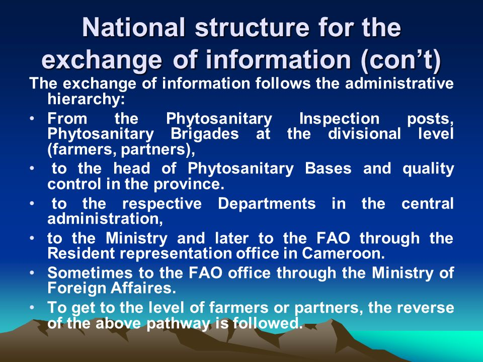 National structure for the exchange of information (con't)