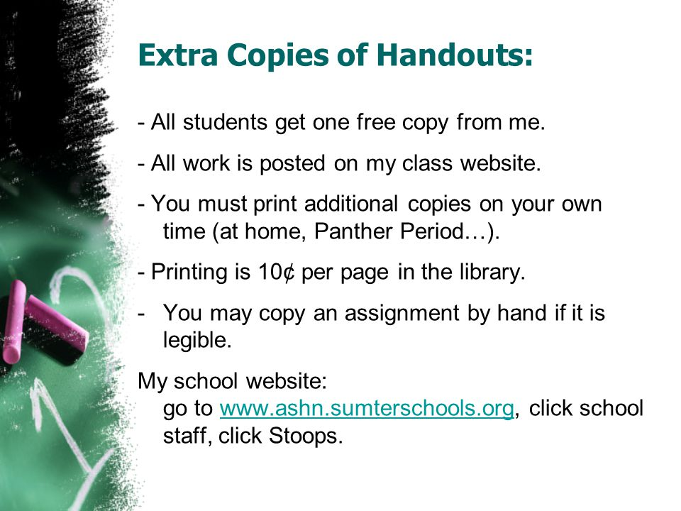 Extra Copies of Handouts: