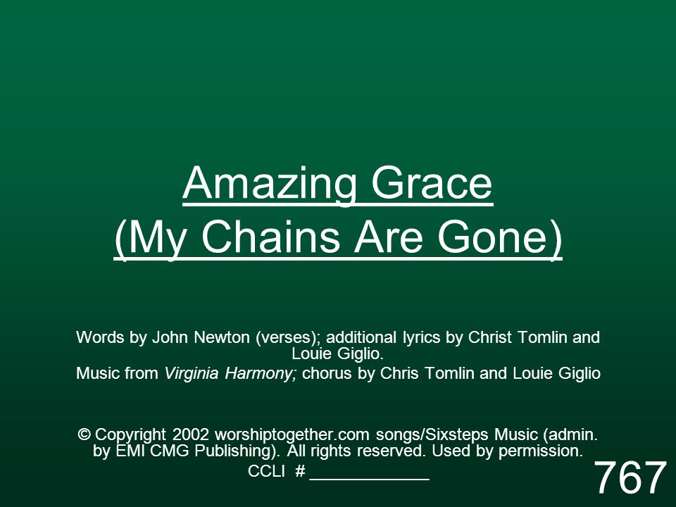 Amazing Grace (My Chains Are Gone) - ppt video online download