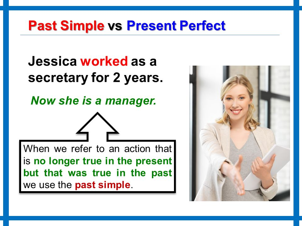 Present Perfect and Past Simple - ppt video online download
