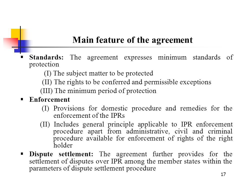 Main feature of the agreement