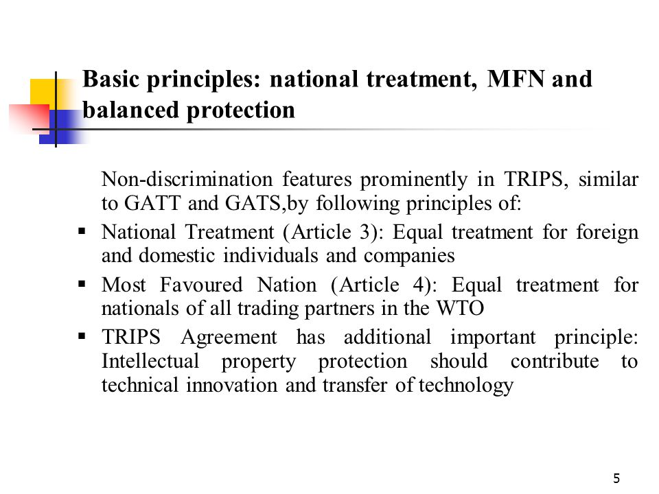 Basic principles: national treatment, MFN and balanced protection