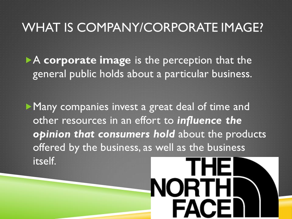 WHAT IS COMPANY/CORPORATE IMAGE