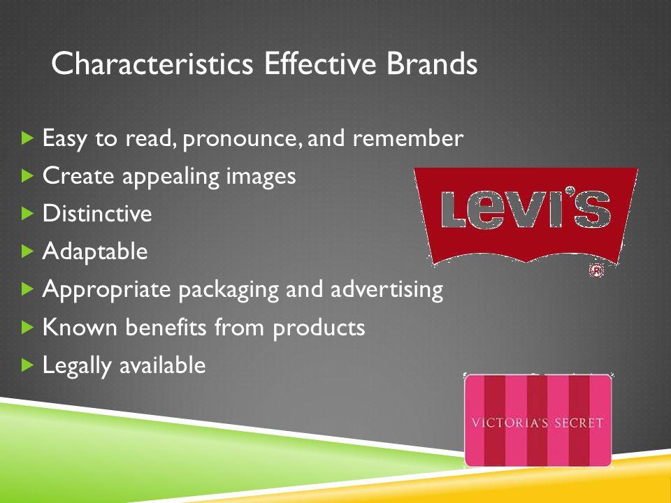 Characteristics Effective Brands