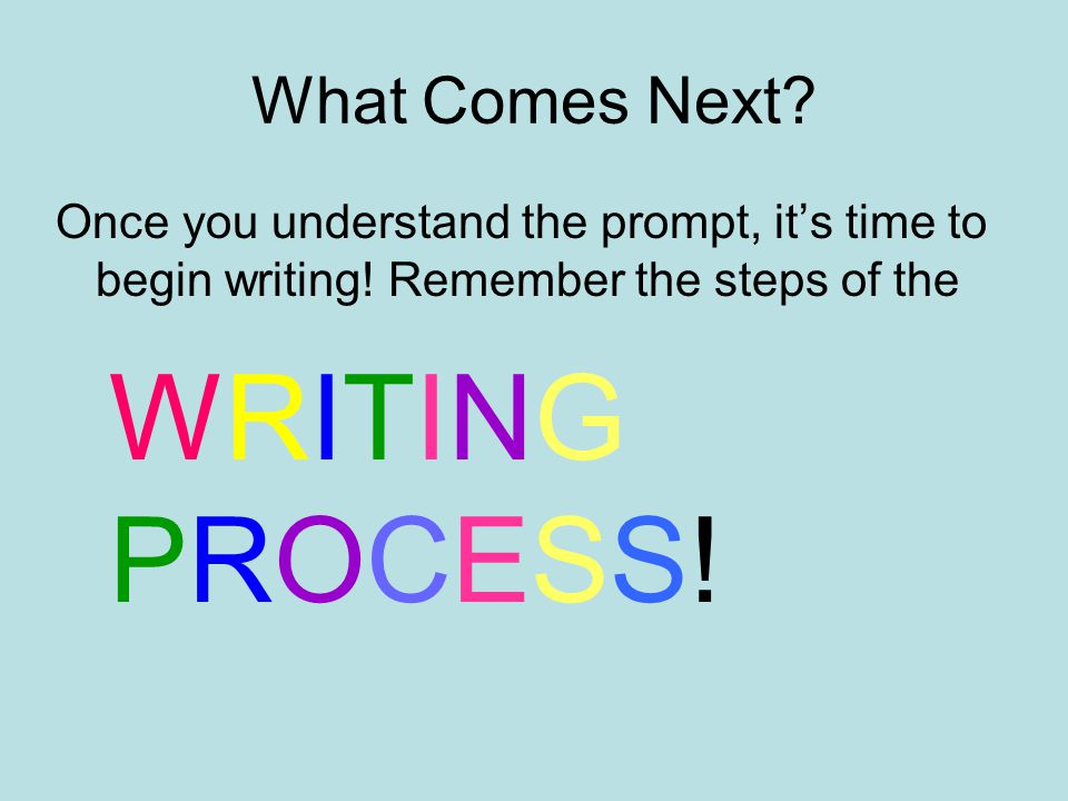 WRITING PROCESS! What Comes Next