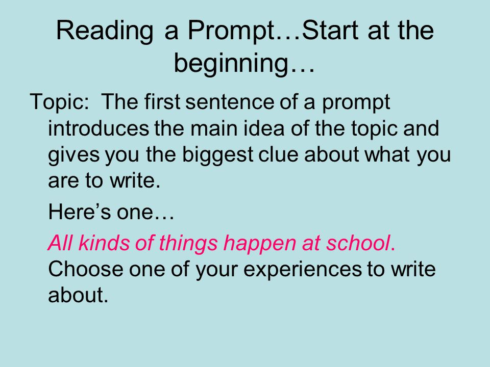 Reading a Prompt…Start at the beginning…