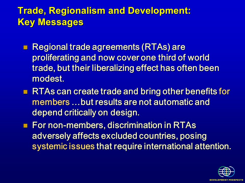 Trade, Regionalism and Development: Key Messages