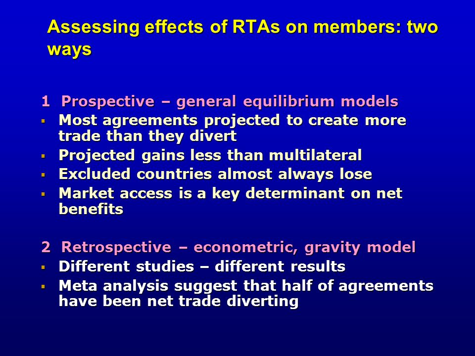 Assessing effects of RTAs on members: two ways