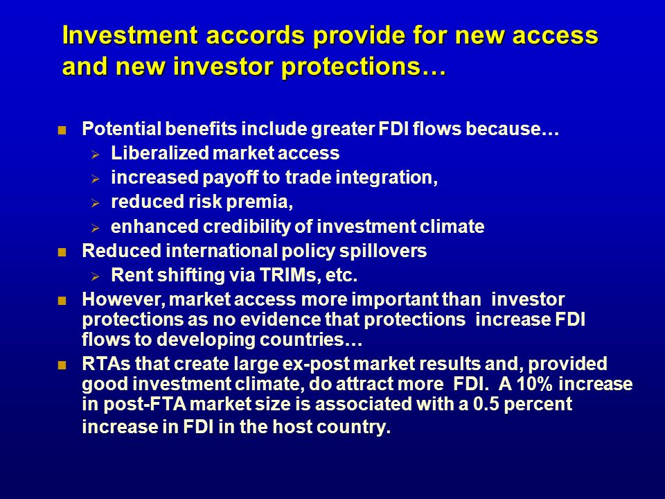 Investment accords provide for new access and new investor protections…
