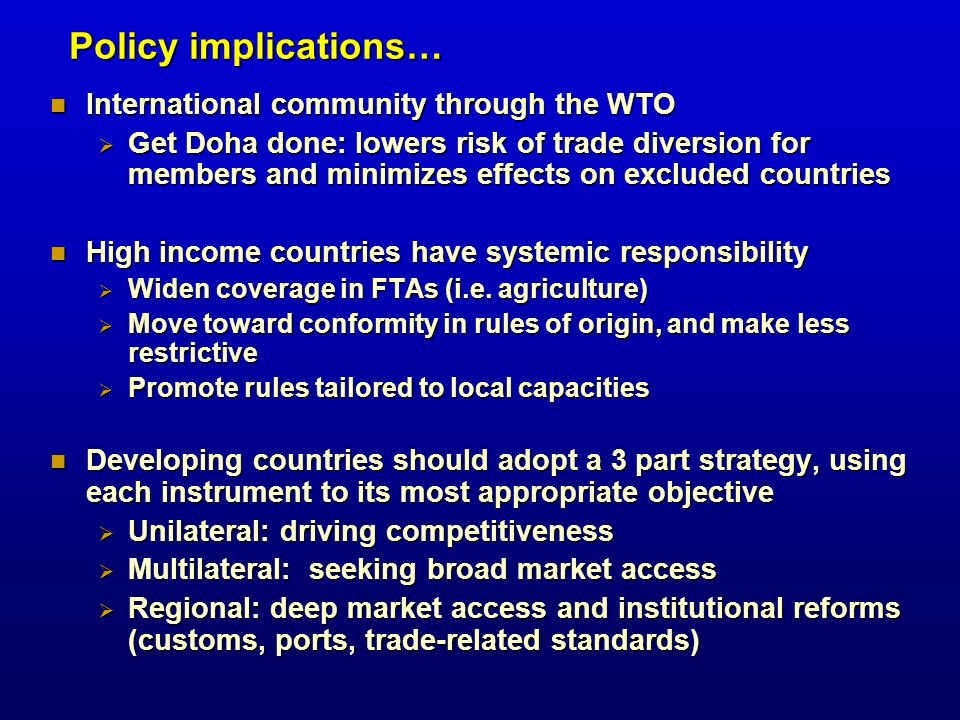 Policy implications… International community through the WTO