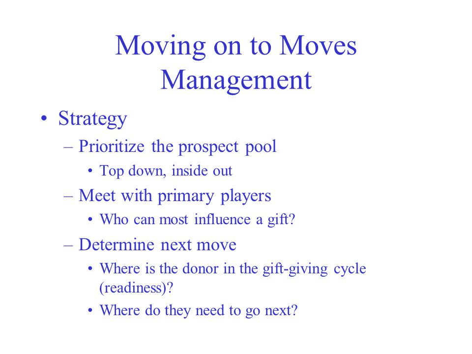 Moving on to Moves Management