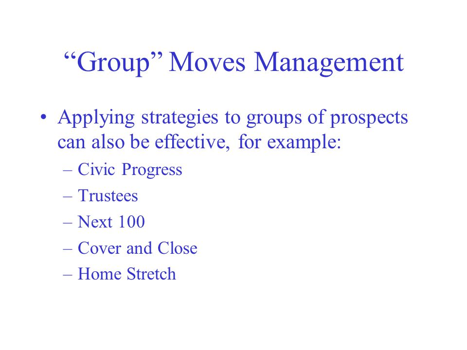 Group Moves Management